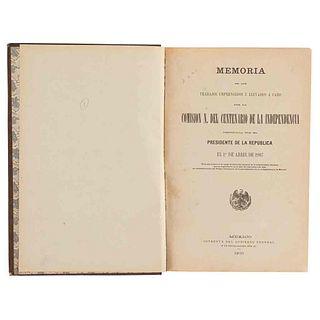 Memoria de los Trabajos Emprendidos y Llevados a cabo por la Comisión N. del Centenario de la Independencia... México, 1910. Ilustrado.