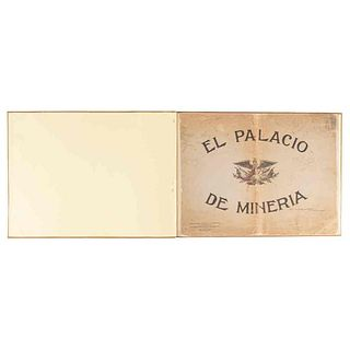 Alvarez, Manuel F. El Palacio de Minería. México: Secretaría de Instrucción Pública y Bellas Artes, 1910. 9 láminas.