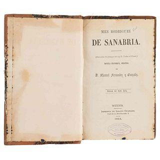 Fernández y Gonzalez, Manuel. Men Rodriguez de Sanabria (Memorias del Tiempo del Rey D. Pedro el Cruel). México, 1855.