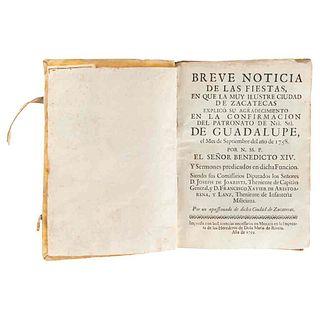 Breve Noticia de las Fiestas, en que la Muy Ilustre Ciudad de Zacatecas Explicó su Agradecimiento... México, 1759.