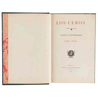 Cero (Vicente Riva Palacio). Los Ceros-Galería de Contemporáneos. México:Francisco Díaz de León,1882. 20 retratos por H. Iriarte. 1a ed