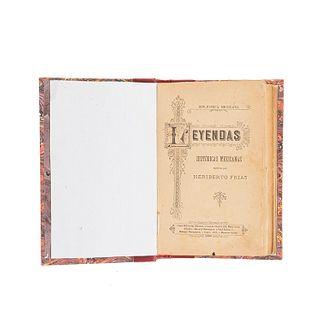 Frías, Heriberto. Leyendas Históricas Mexicanas. Barcelona - México: Casa Editorial Maucci, 1899. Ilustrado.