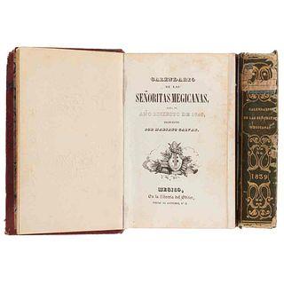 Galván, Mariano. Calendario de las Señoritas Megicanas, para los Años de 1839 y 1840. Mégico: En la Librería del Editor. Piezas: 2.