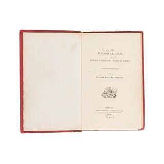 Roa Bárcena, José María. Leyendas Mexicanas. Cuentos y Baladas del Norte de Europa y Algunos Otros Ensayos Poéticos. México, 1862.