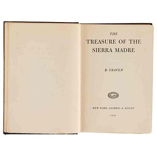 Traven, Bruno. The Treasure of the Sierra Madre. New York: Alfred A. Knopf, 1935.