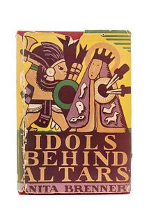 Brenner, Anita. Idols behind Altars. New York: Harcourt, Brace and Company, 1929. Primera edición.