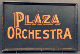 PLAZA ORCHESTRA, c. 1920-1930 Sign