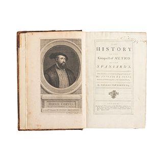 Solís, Antonio de. The History of the Conquest of Mexico by the Spaniards... London, 1724. Primera edición en inglés.