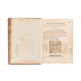 Ribadeneyra, Antonio Joachin de. Manual Compendio de el Regio Patronato Indiano, para su Más Fácil Uso... Madrid, 1755. 1 lámina.
