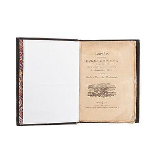 Bustamante, Carlos María de. Campañas del General D. Félix María Calleja... México, 1828.