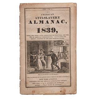 [SLAVERY & ABOLITION]. The American Anti-Slavery Almanac, For 1839. Vol. 1. No. 4. Published for the American Anti-Slavery Society. 1839.