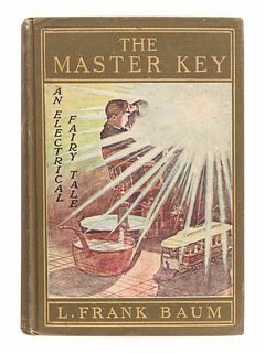 BAUM, L. Frank (1856-1919). The Master Key. An Electrical Fairy Tale. Indianapolis: The Bowen-Merrill Company, 1901.