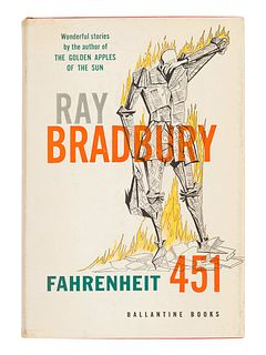 BRADBURY, Ray (1920-2012). Fahrenheit 451. New York: Ballantine Books, Inc., 1953.