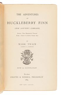 "CLEMENS, Samuel (""Mark Twain"") (1835-1910). The Adventures of Huckleberry Finn. London: Chatto & Windus, 1884."
