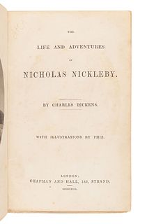 DICKENS, Charles (1812-1870). The Life and Adventures of Nicholas Nickleby. London: Chapman & Hall, 1839.