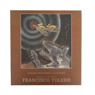 Toledo, Francisco (Ilustraciones) - Toledo, Natalia y Carlos Monsiváis (Textos). Cuento del Conejo y el Coyote.Sin grabado.