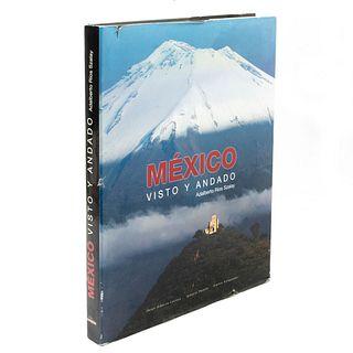 México Visto y Andado. Ríos, Adalbert / Lozoya, Jorge Alberto. España: Editorial Lunwerg Editores, 2004. 318 p.