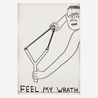 David Shrigley (British, B. 1968), , Untitled (Feel My Wrath)