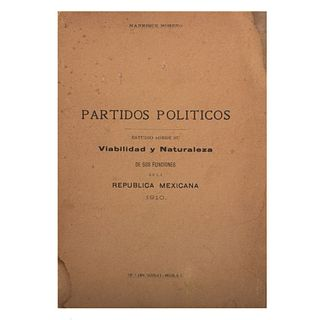 Moheno, Manrique. Partidos Políticos. Estudio sobre su Viabilidad y Naturaleza de sus Funciones en la República Mexicana. México, 1910.
