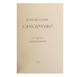 Cancionero. Luzon, Juan de.  Madrid, Julián Barbazán, Imprenta Góngora, 1959. XII + facsimilar.  Noticia preliminar de A. Rodriguez.