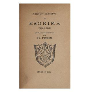 Antiguos Tratados de Esgrima (Siglo XVII). Nuevamente impresos por D. L. D'Orvenipe. Madrid: Imprenta de Gómez, 1898.