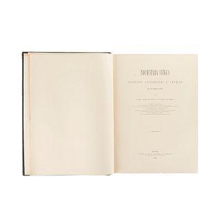 Peñafiel, Antonio. Indumentaria Antigua Mexicana. Vestidos Guerreros y Civiles de los Mexicanos. México, 1977. 198 láminas. Facsimilar.
