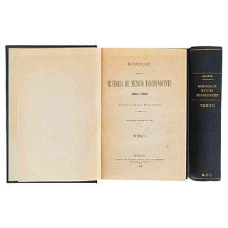 Bocanegra, José María. Memorias para la Historia de México Independiente 1822 - 1846. México, 1892. 1ra edición. Tomos I-II. Piezas: 2.