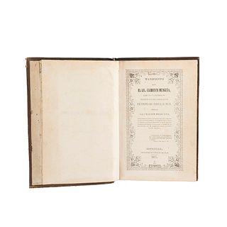 Munguía, Clemente. Manifiesto que el Lic. Clemente Munguía, Electo y Confirmado Obispo de Michoacán... Morelia, 1851. 1a edición.