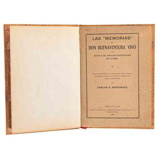 """Menéndez, Carlos R. Las """"Memorias"""" de Buenaventura Vivó y la Venta de Indios Yucatecos en Cuba. Mérida de Yucatán, 1925."""