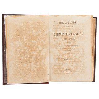 Payno, Manuel. Cuentas, Gastos, Acreedores y otros Asuntos del Tiempo de la Intervención Francesa y el Imperio. México, 1868.