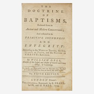 [Americana] [Franklin, Benjamin] Dell, William The Doctrine of Baptisms, Reduced from its Ancient and Modern Corruptions; And Restored to its Primitiv