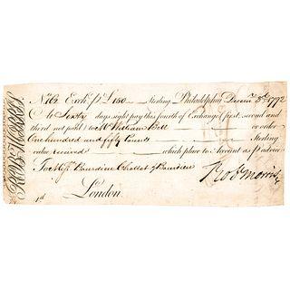 1792 ROBERT MORRIS Personal ROBt MORRIS Exchange Draft, 60 Day Form Philadelphia