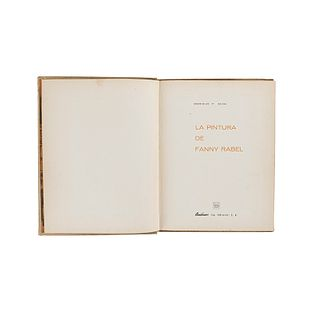 Gual, Enrique F. La Pintura de Fanny Rabel. México:Anáhuac Cía. Editorial, 1968. Dedicado y firmado por Fanny Rabel. Ed. de 1,500 ejemp