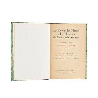Raynaud, Georges. Los Dioses, los Héroes de Guatemala Antigua o el Libro del Consejo Popol - Vuh... Paris, 1927. 5 láminas.