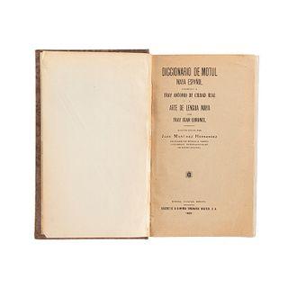 Martínez Hernández, Juan. Diccionario de Motul. Maya Español. Mérida, Yucatán, 1929. Dos láminas.