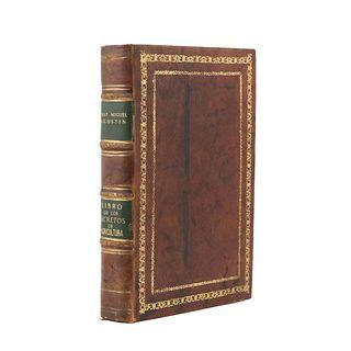Agustín, Fray Miguel. Libro de los Secretos de Agricultura, Casa de Campo, y Pastoril. Barcelona: En la Imprenta de Juan Piferrer, 1722