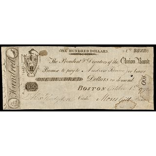 Extremely Rare 1792 The Union Bank, Boston $100 Contemporary CFT Haxby MA-385
