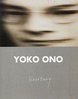 Ono, Yoko Herstory. Ausstellungskatalog Berlin Fine Art (R. Vostell) 2001. Mit zahlr. Abbildungen. Unpag. OKt.