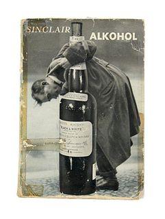 Sinclair, Upton Alkohol. Autorisierte Übersetzung aus dem Amerikanischen von Elias Canetti. Berlin, Malik Verlag, 1932. 479 S., 1 Bl. OBroschur. OUmsc