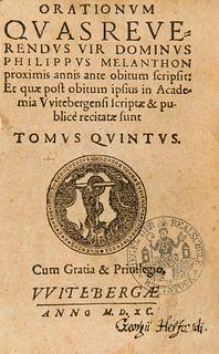 Melanchthon, Philipp Orationum quas reverendus vir dominus Philippus Melanthon proximis annis ante obitum scripsit: Et quae post obitum ipsius in Acad