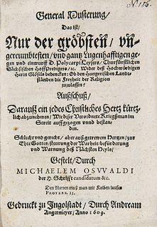 Oswald, M. General Musterung/ Das ist/ Nur der gröbsten/ ungereumbtesten/ und gantz Lugenhafftigen gegen und einwurff D. Polycarpi Leysers/ Churfürstl