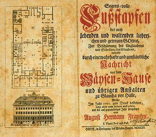 Francke, August Hermann Segens-volle Fußstapfen des noch lebenden und waltenden liebreichen und getreuen Gottes ... entdecket durch eine wahrhafte und