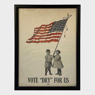 Antique Prohibition Era Vote Dry Poster