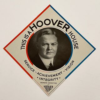Antique President Herbert Hoover House Campaign Sign