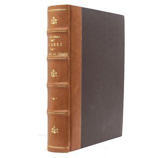 Sierra, Justo. Juárez, su Obra y su Tiempo. México: J. Ballescá y Compañía, 1905 - 1906. 500 p. 32 retratos grabados.