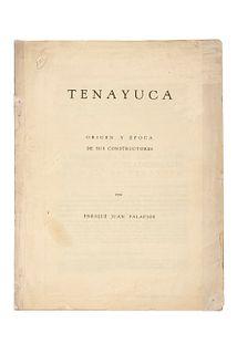 Palacios, Enrique Juan. Tenayuca. Origen y Época de sus Constructores. Tres láminas (dos plegadas).