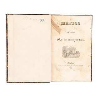 Rivero, Luis Manuel del. Méjico en 1842. Madrid: Imprenta y Fundición de D. Eusebio Aguado, 1844.