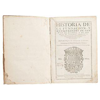 JUAN BRIZ MARTÍNEZ HISTORIA DE LA FUNDACIÓN, Y ANTIGÜEDADES DE SAN IVÁN DE LA PEÑA, Y DE LOS REYES DE SOBRARVE... ZARAGOZA, 1620. | JUAN BRIZ MARTÍNEZ