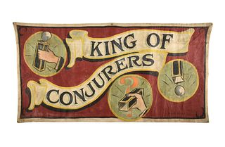 """A CIRCUS SIDESHOW BANNER """"KING OF CONJURERS,"""" BY BOB BANGOR, 20TH CENTURY,"""