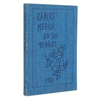 Torre, Mario de la. Carlos Mérida en sus 90 años. México: Cartón y Papel, 1981. 173 p. Ilustrado.  Encuadernado en pasta dura.